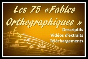 Les Fables Orthographiques