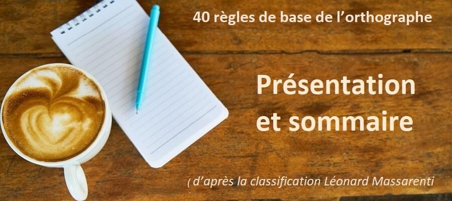 Apprendre l'orthographe : 40 règles d'orthographe de base - Orthographe