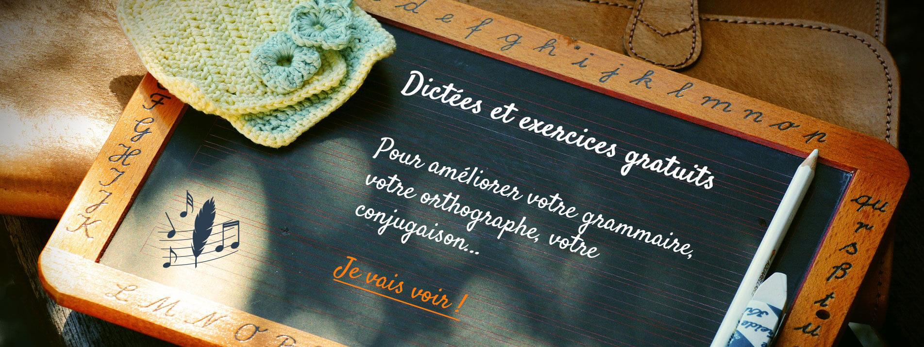 Dictées et exercices gratuits : orthographe