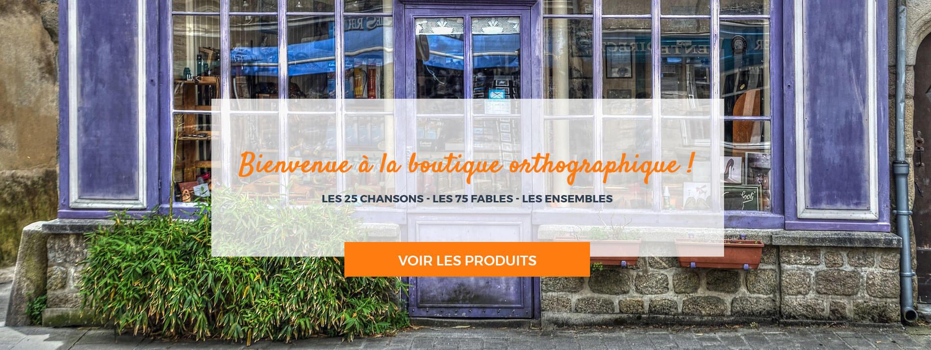 La boutique orthographique