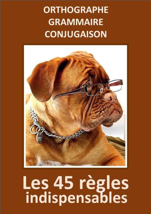 45 règles indispensables