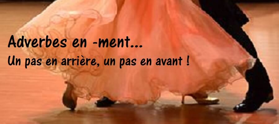 Adverbe en emment et amment